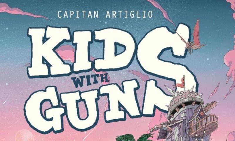 "Bao pubblica ""Kids with guns"" di Capitan Artiglio"