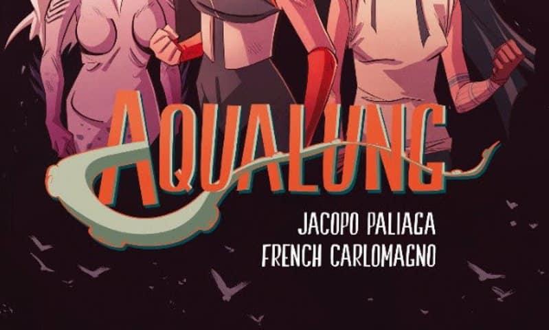 Bao pubblica Aqualung Vol. 3 di Paliaga e Carlomagno