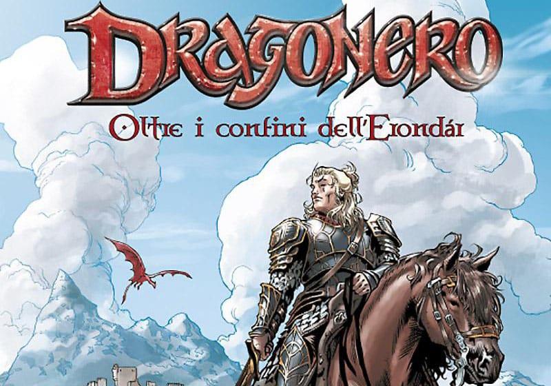 Dragonero – Oltre i confini dell'Erondàr in libreria