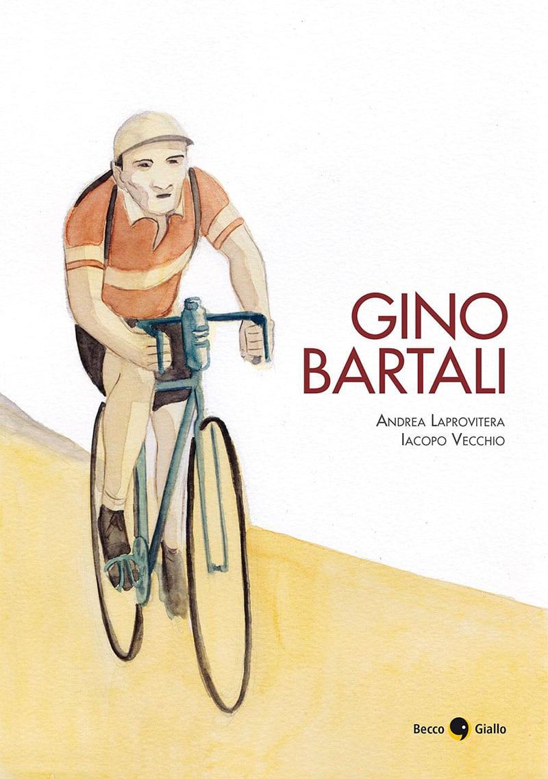 Anteprima di Gino Bartali, edito da BeccoGiallo_Anteprime