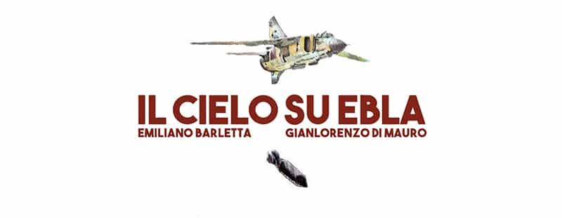 """""""Il cielo su Ebla"""", la nuova storia targata STORMI"""