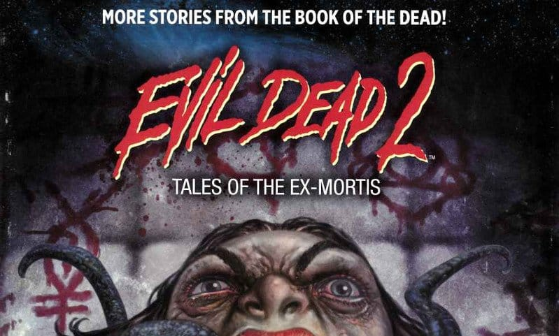"""Weird Book: arrivano i fumetti di """"Evil Dead 2"""""""