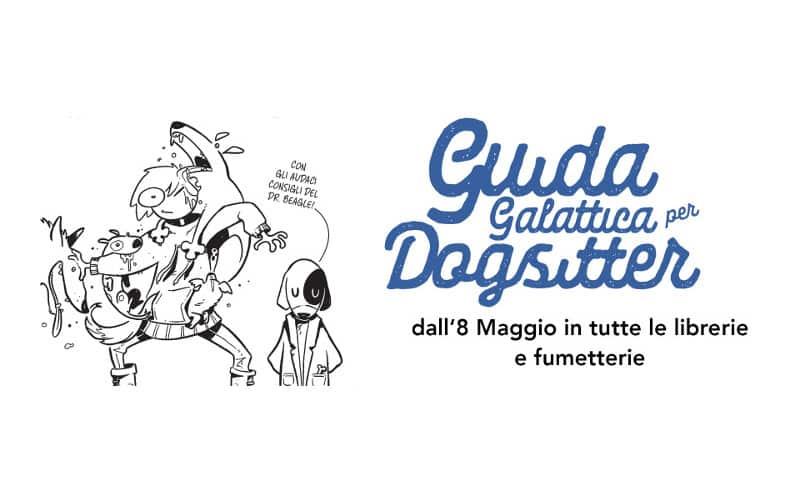 """ManFont pubblica """"Guida galattica per dogsitter"""""""