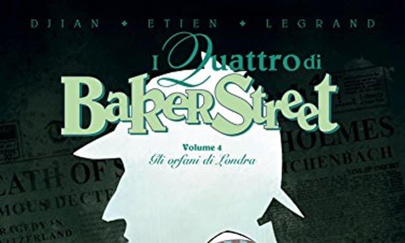 """In arrivo i nuovi volumi de """"I quattro di Baker Street"""""""