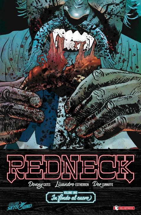 E' uscito Redneck Vol #1 la nuova serie Skybound – SaldaPress
