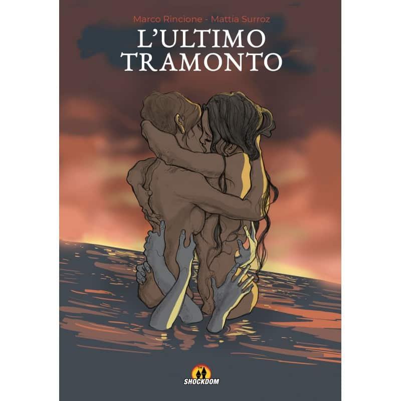 """E' uscito """"L'ultimo tramonto"""" di Marco Rincione e Mattia Surroz"""