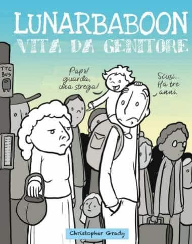 Lunarbaboon – Vita da genitore (Grady)_BreVisioni