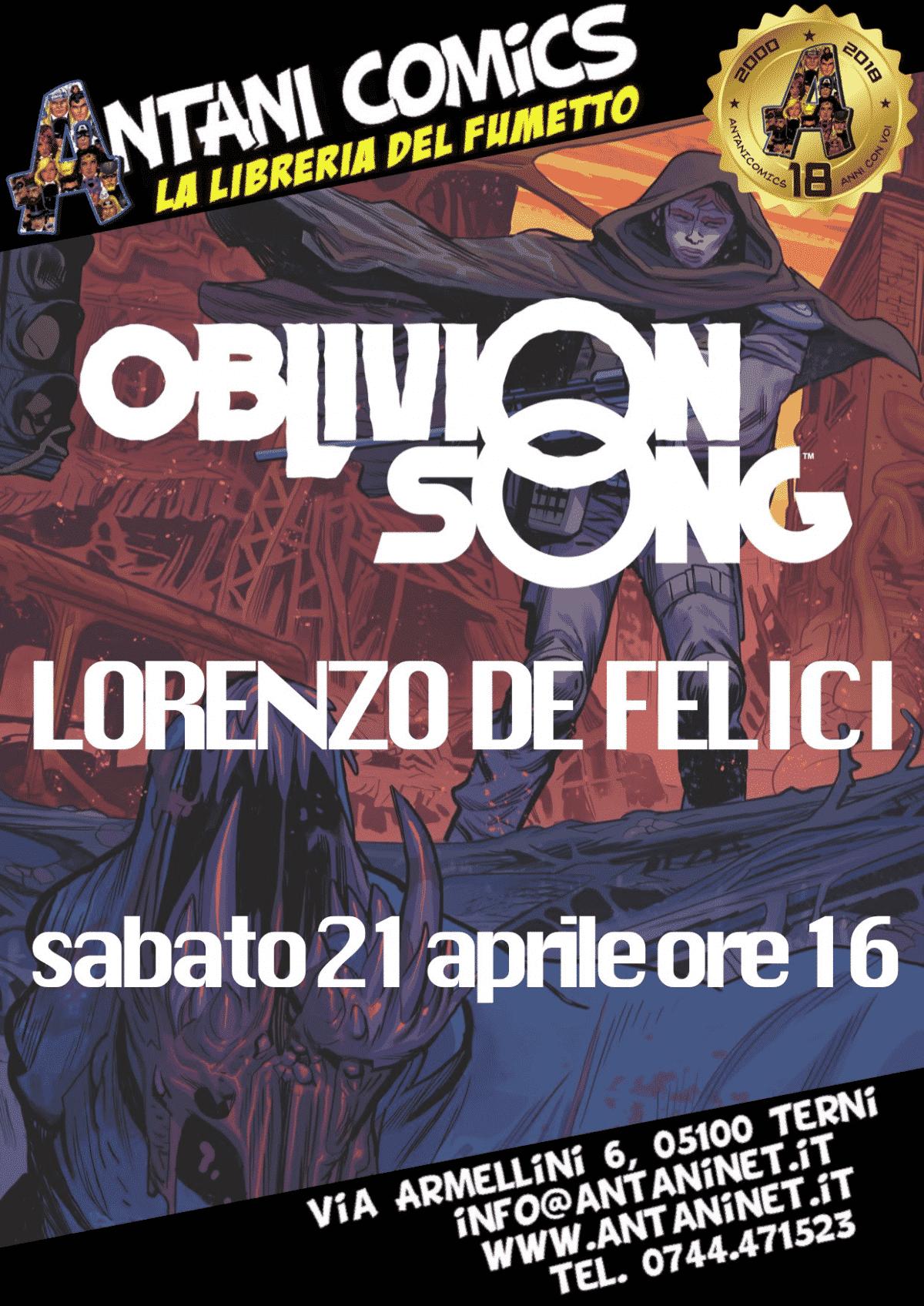 Lorenzo De Felici presenta Oblivion Song da Antani Comics