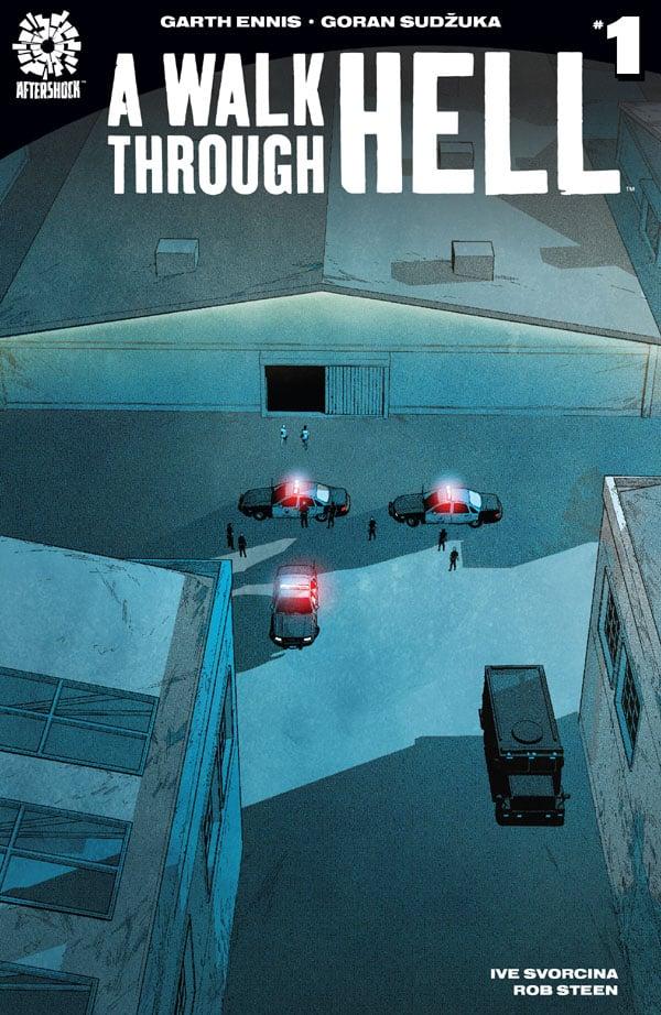 A-Walk-Through-Hell-1_First Issue
