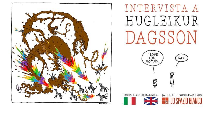 Ansia in Islanda: Intervista a Hugleikur Dagsson