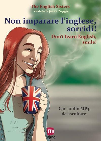 """Shockdom presenta """"Non imparare l'inglese, sorridi!""""_Notizie"""