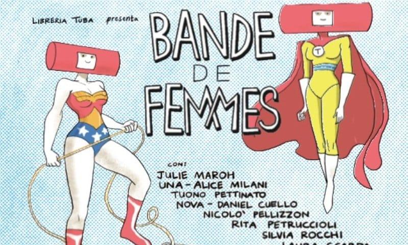 Torna Bande de Femmes il Festival Tuba: Libreria delle donne di Roma