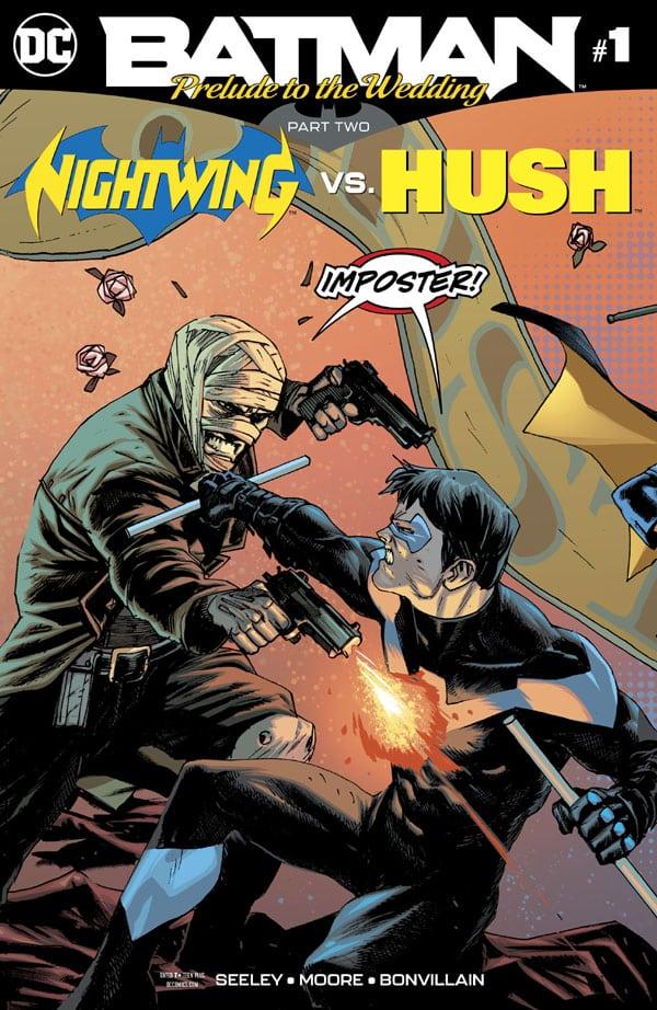 Batman- Prelude to the Wedding - Nightwing vs. Hush 1
