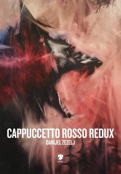 "Eris pubblica ""Cappuccetto Rosso Redux"" di Danijel Zezelj_Notizie"