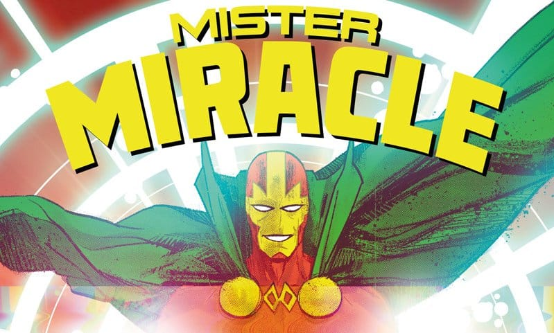 "Anteprima: ""Mister Miracle"" vol. 1, di Tom King e Mitch Gerads"