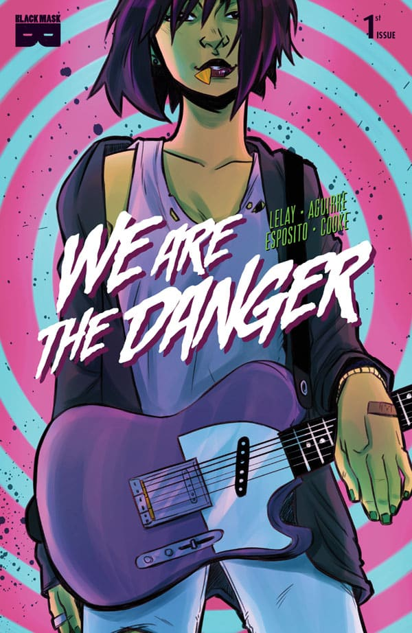 We Are The Danger 1