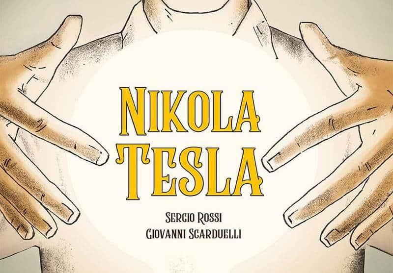 """Anteprima: """"Nikola Tesla"""" di BeccoGiallo Editore"""