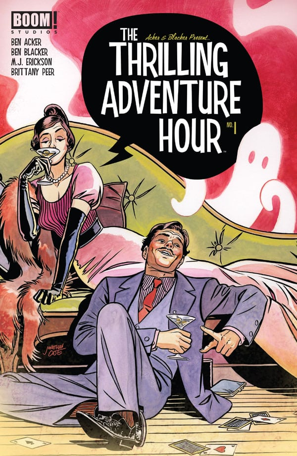 The-Thrilling-Adventure-Hour-1_First Issue