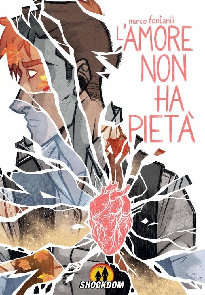 """Shockdom pubblica """"L' Amore Non Ha Pietà"""" di Marco Fontanili"""