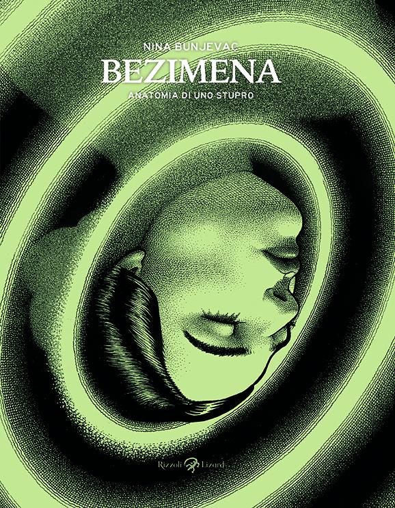 """E' disponibile """"Anatomia di uno stupro"""" di Nina Bunjevac"""