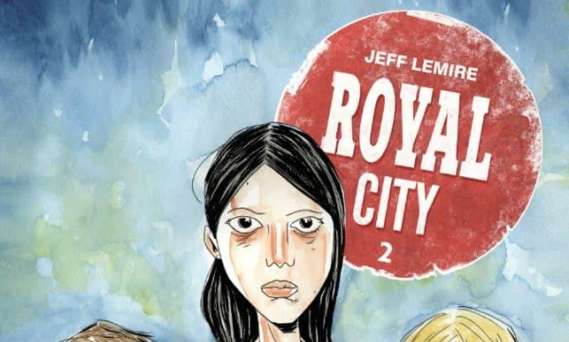"Bao pubblica ""Royal City 2"" di Jeff Lemire"