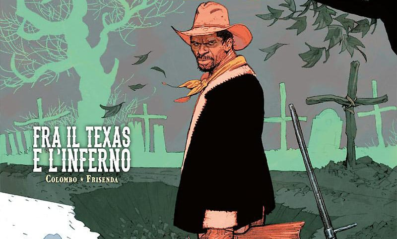 Deadwood Dick #3 – Fra il Texas e l'inferno (Colombo, Frisenda)