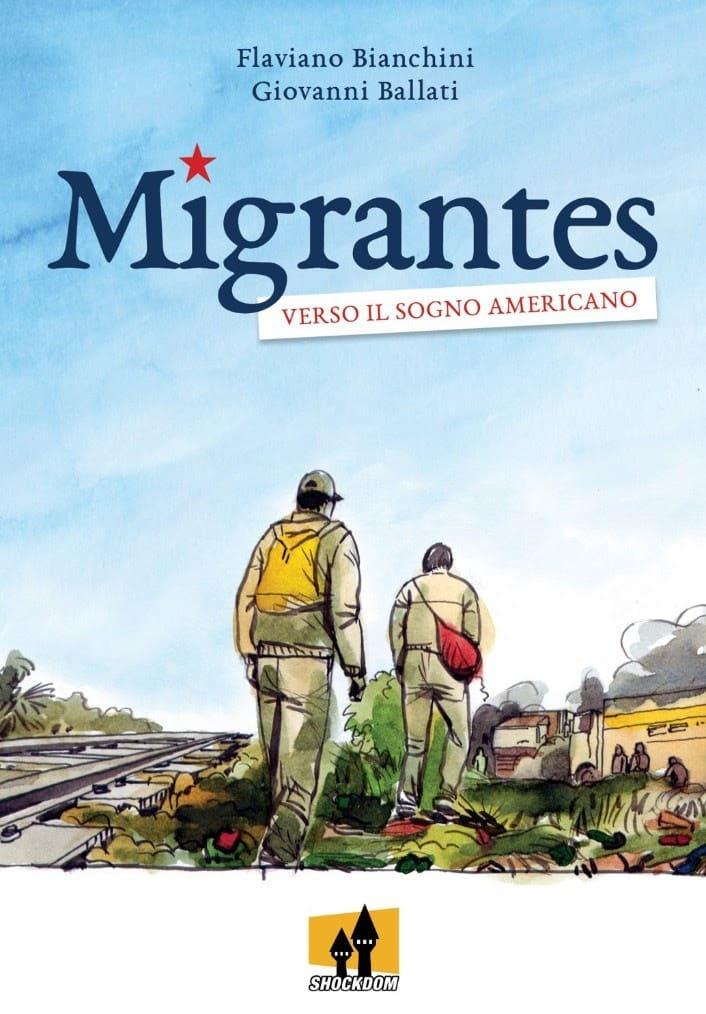 """Shockdom pubblica """"Migrantes – verso il sogno americano"""""""