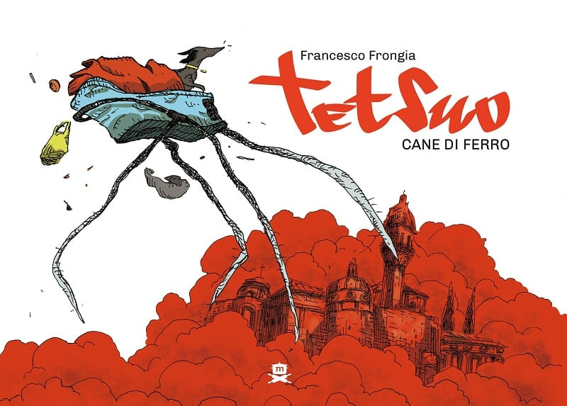 Tetsuo Cane di Ferro (Francesco Frongia)
