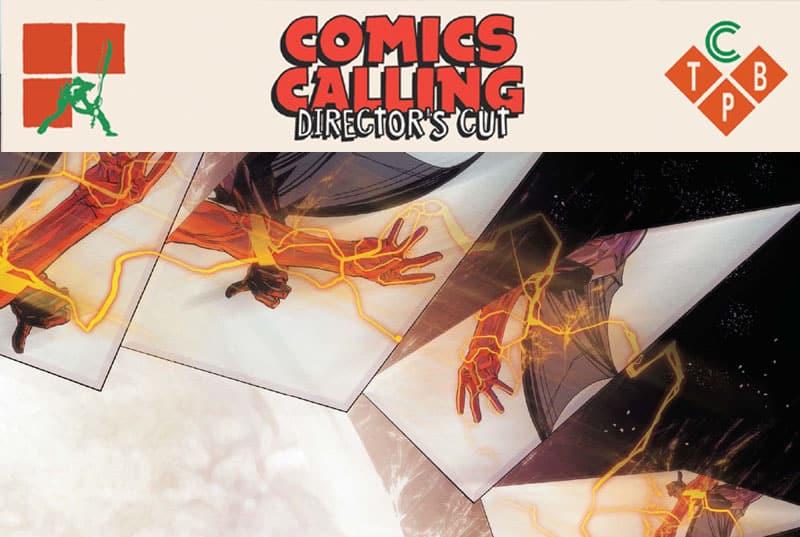 A Lucca Comics 2018 arriva Comics Calling Director's Cut #1
