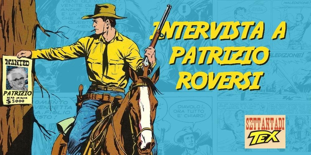Patrizio Roversi: Turista per caso, Texiano per scelta