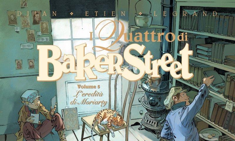 """Il quinto volume dei """"Quattro di Baker Street"""" per White Star Comics"""