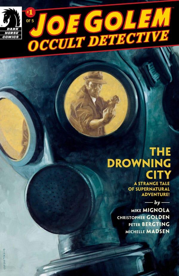 Joe Golem - Occult Detective-The Drowning City 1