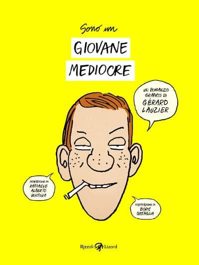 """Rizzoli Lizard pubblica """"Sono un giovane mediocre"""" di Gèrard Lauzier_Notizie"""