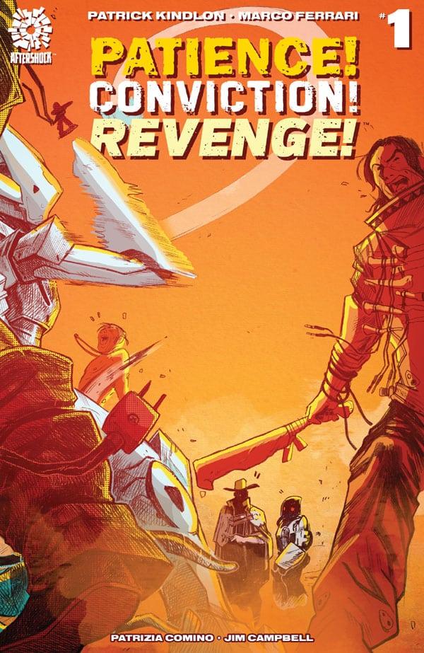 Patience! Conviction! Revenge! 1