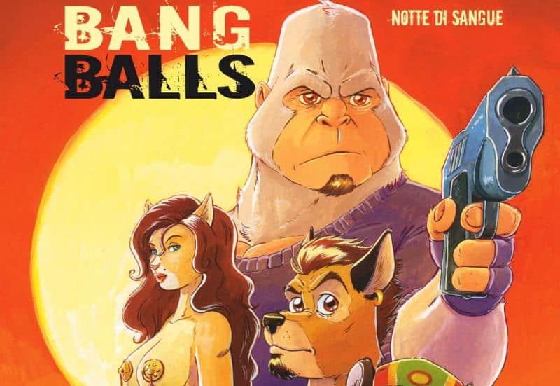 """Anteprima: """"Bang Balls"""" di Luca Pozza e Danilo Antoniucci"""