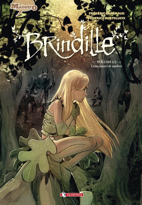 BRINDILLE: è uscito il nuovo fumetto di Frédéric Brrémaud e Federico Bertolucci