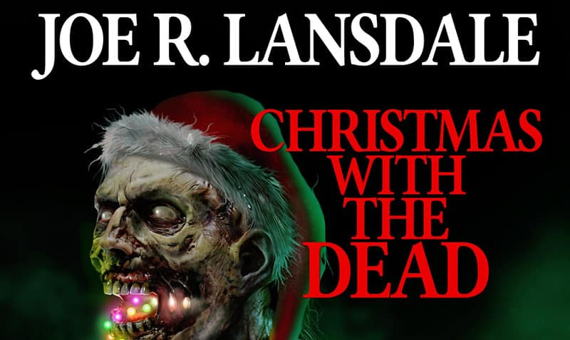 """Weird Book pubblica """"Christmas with the dead"""" di Joe R. Lansdale"""