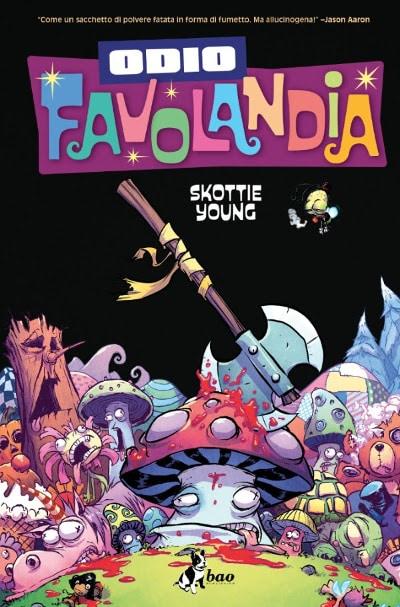 """BAO Publishing pubblica """"Odio Favolandia 4""""_Notizie"""