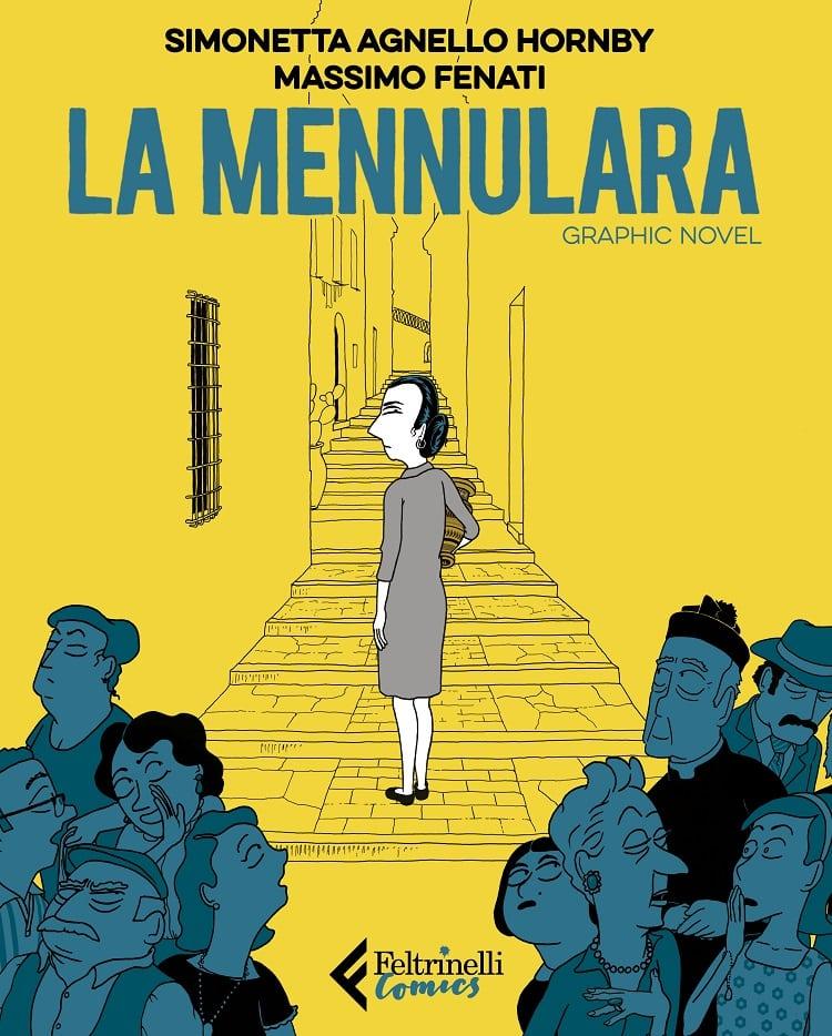 Feltrinelli Comics pubblica La Mennulara di Simonetta Agnello Hornby e Massimo Fenati