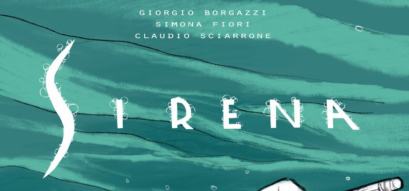 Sirena di Claudio Sciarrone in crowdfunding