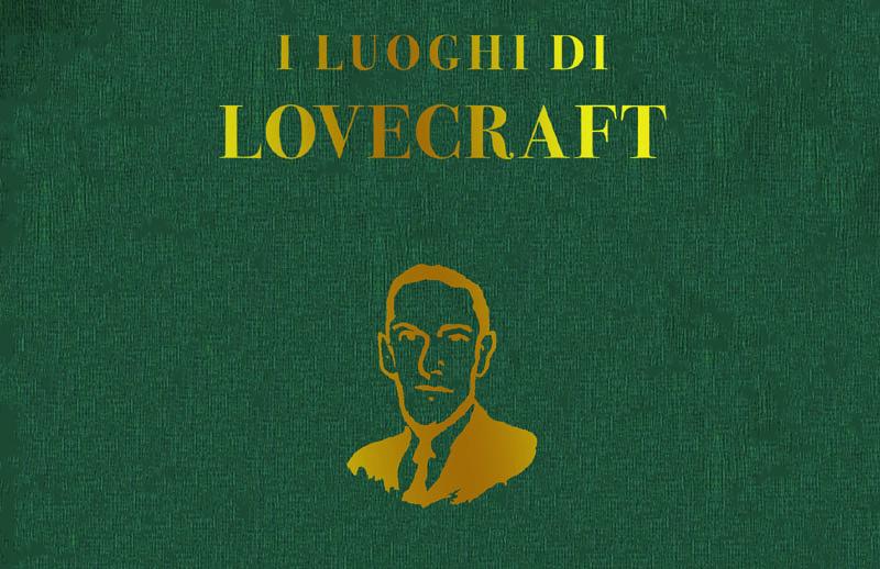 """NPE presenta """"I luoghi di Lovecraft"""""""