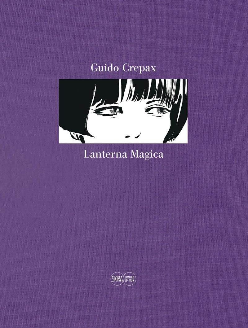 Incontro e presentazione per Lanterna magica limited edition, di Guido Crepax_Notizie