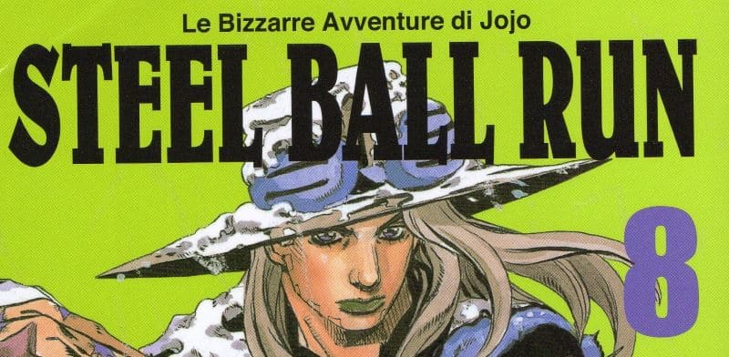 Le bizzarre avventure di JoJo: Steel Ball Run #8 (Araki)