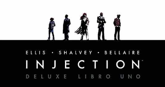 Injection Deluxe: l'edizione definitiva del capolavoro di Ellis e Shalvey