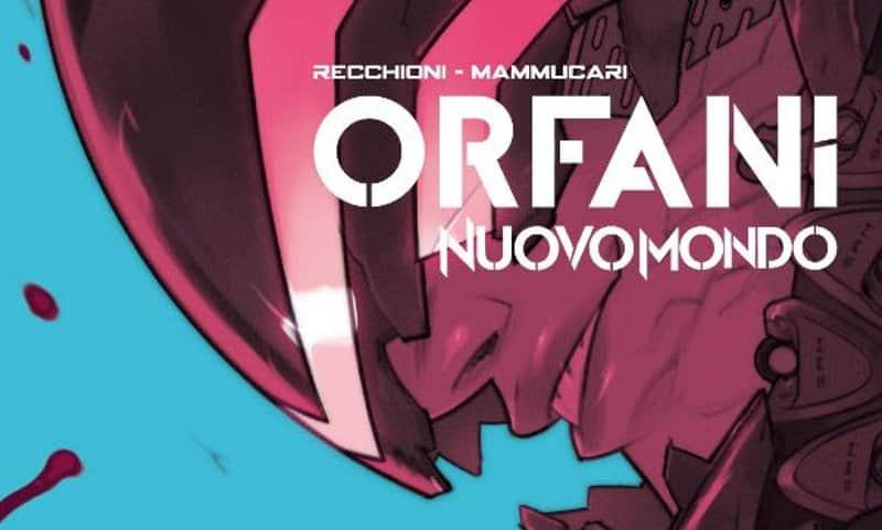 """BAO pubblica """"Orfani: Nuovo Mondo"""" vol. 3"""