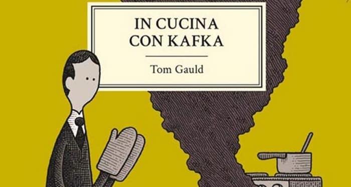 In cucina con Kafka (Gauld)