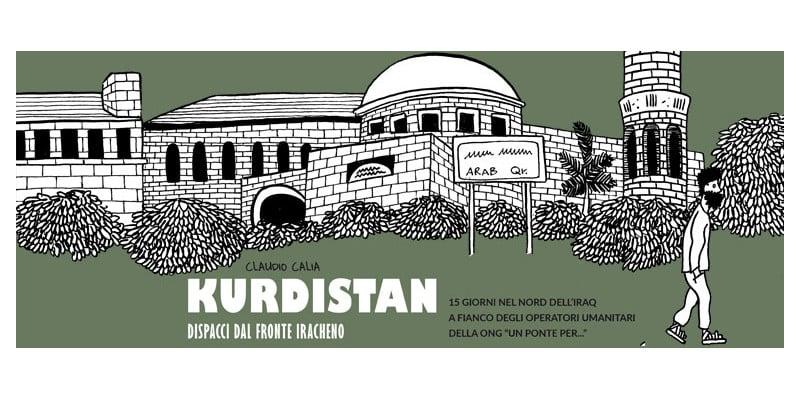 Kurdistan – Dispacci dal fronte iracheno (Calia)