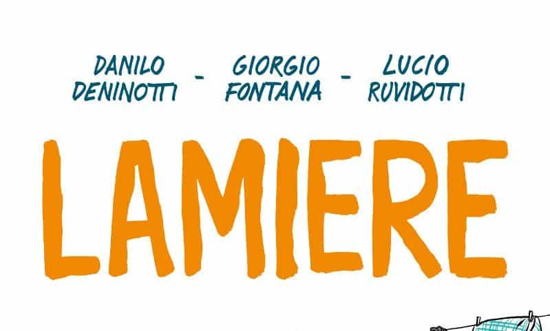 "Feltrinelli Comics pubblica ""Lamiere"" di Deninotti, Fontana, Ruvidotti"