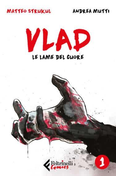Vlad – Vol. 1: Le lame del cuore (Strukul, Mutti)_BreVisioni