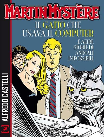 martin_mystere__il_gatto_che_usava_il_computer_e_altre_storie_di_animali_impossibili_cover_Notizie